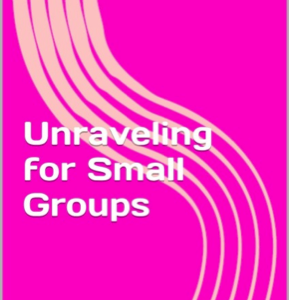 Unraveling For Small Groups eBook