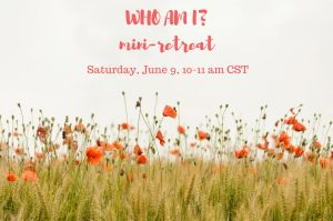 Who Am I? mini-retreat @ online